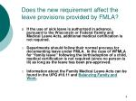 does the new requirement affect the leave provisions provided by fmla