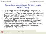 dynamisch topologische semantik nach thom 1972