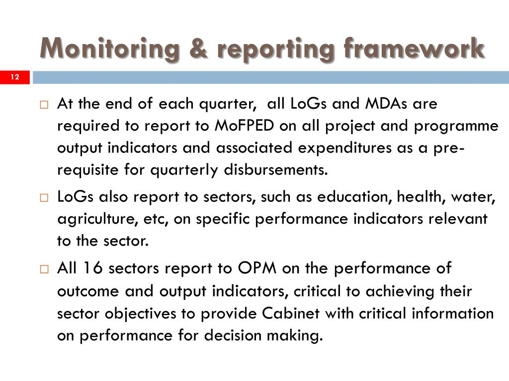 Monitoring & reporting framework