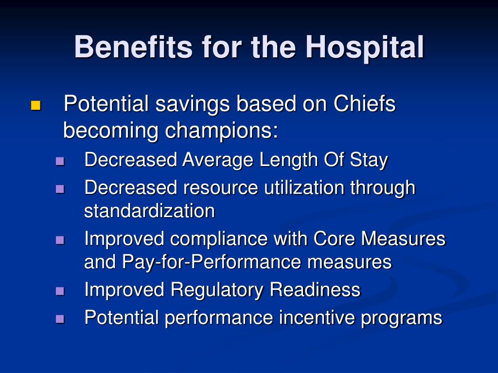 Benefits for the Hospital