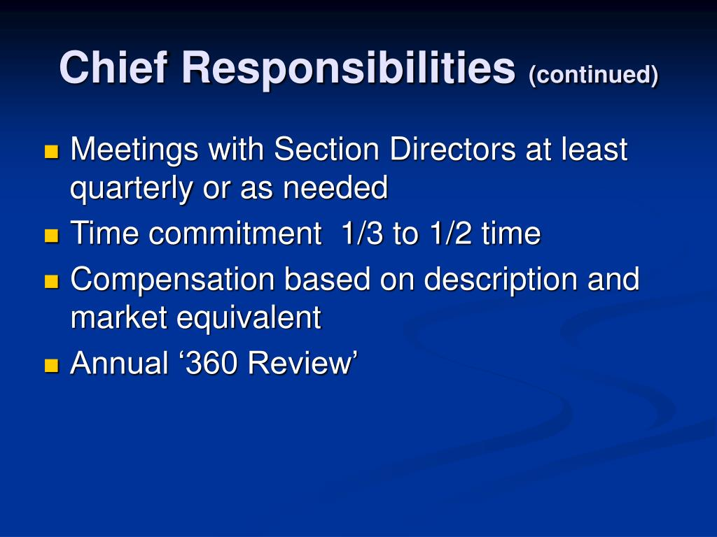 Chief Responsibilities