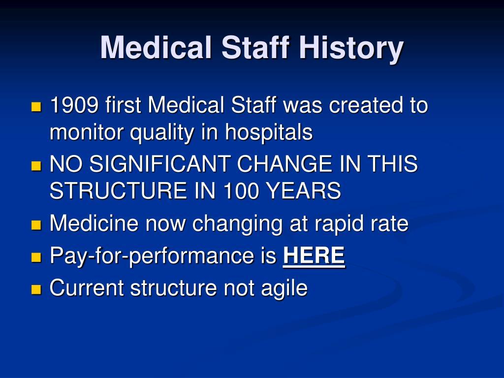 Medical Staff History