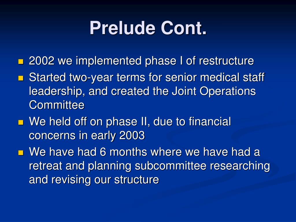 Prelude Cont.