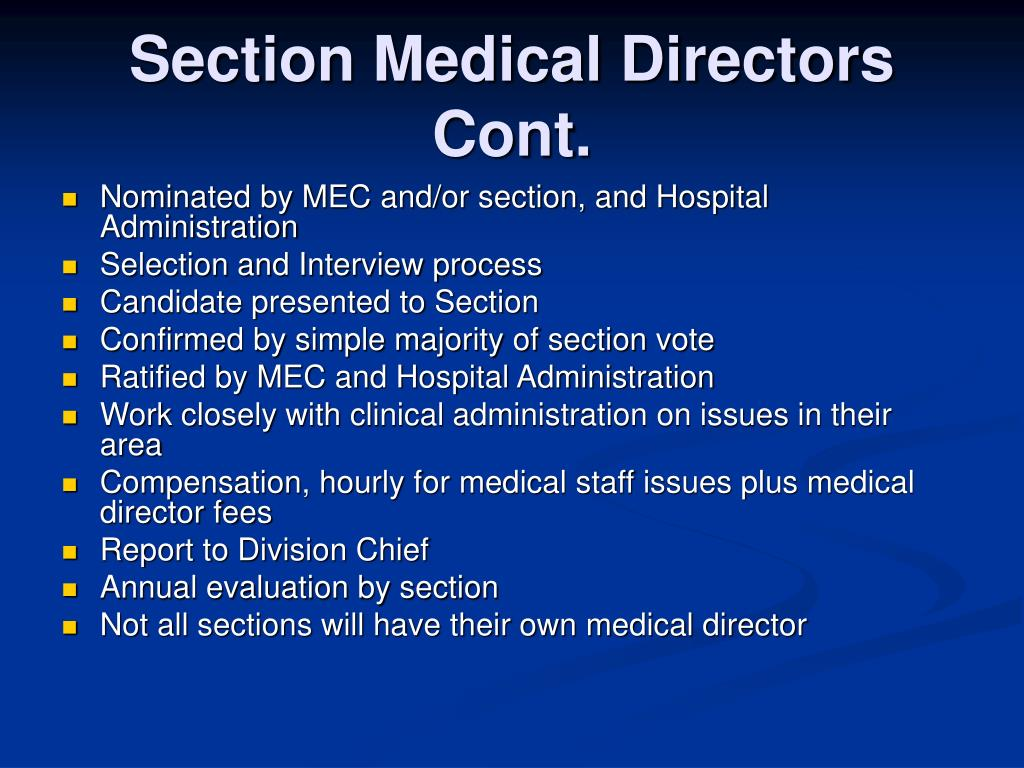 Section Medical Directors Cont.
