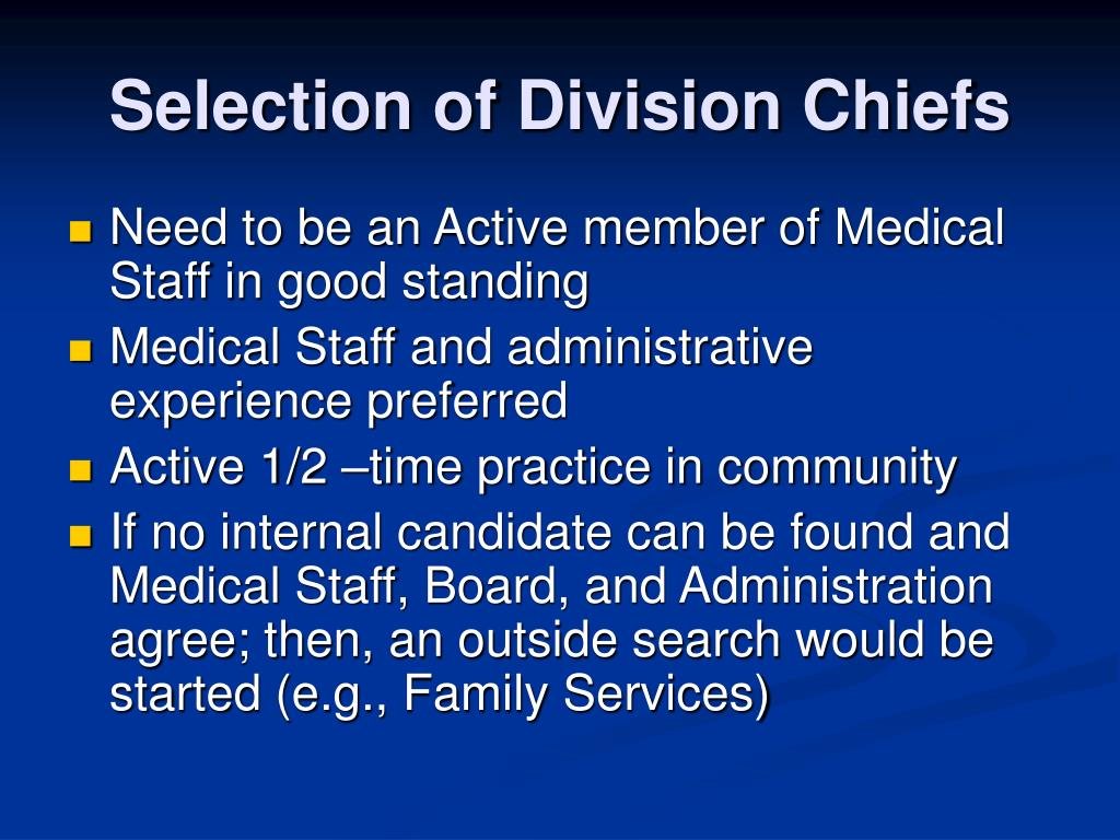 Selection of Division Chiefs