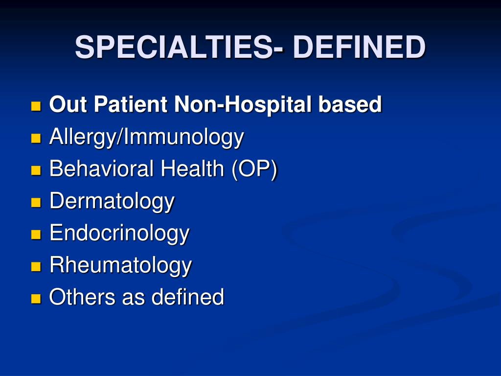SPECIALTIES- DEFINED