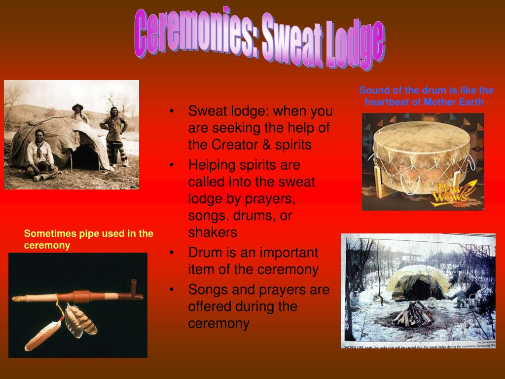 Ceremonies: Sweat Lodge