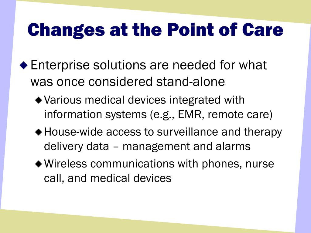 Changes at the Point of Care