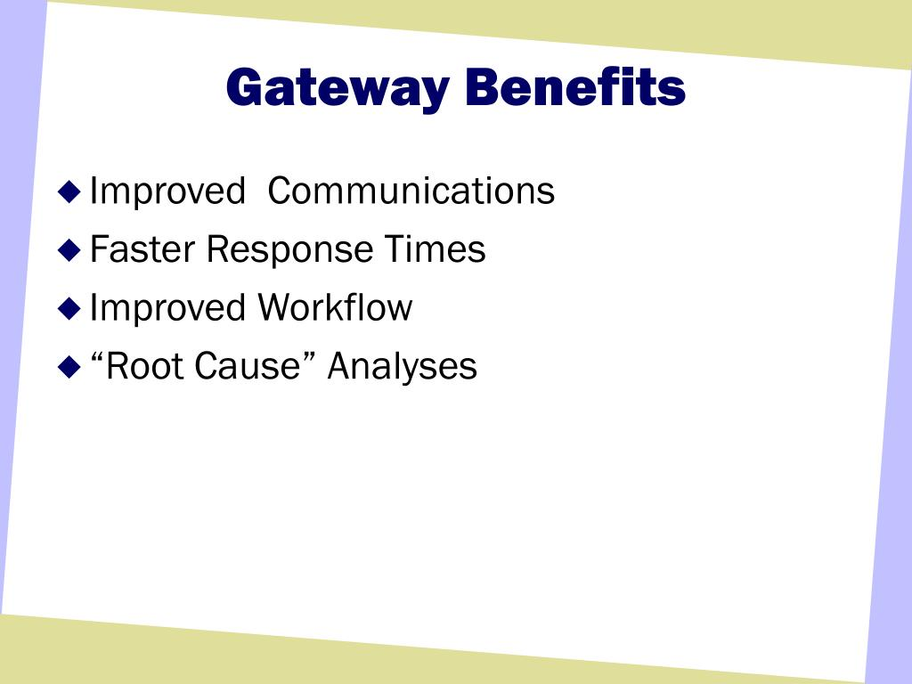 Gateway Benefits