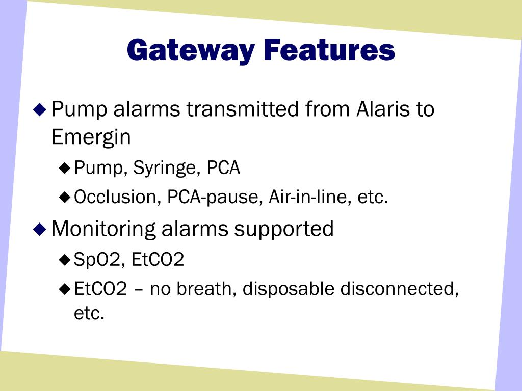 Gateway Features
