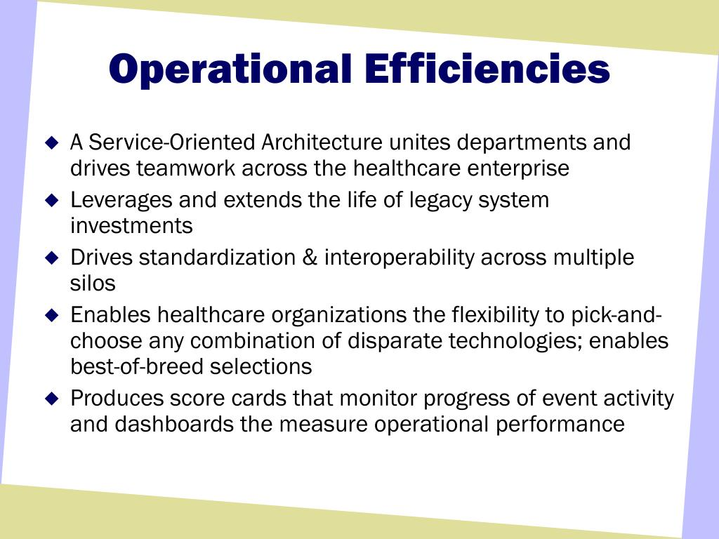 Operational Efficiencies