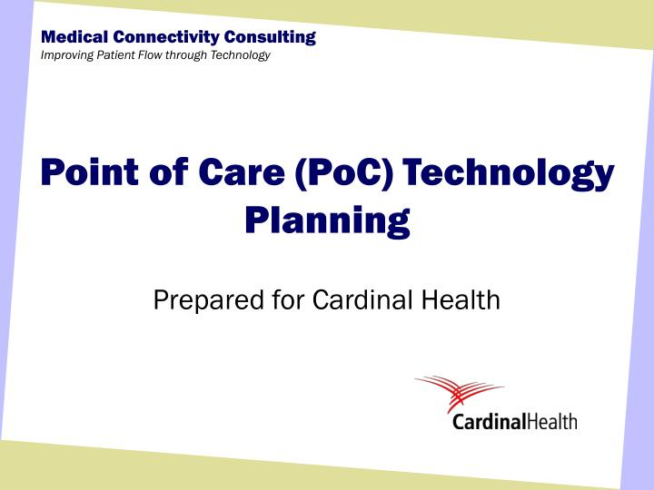 Point of care poc technology planning