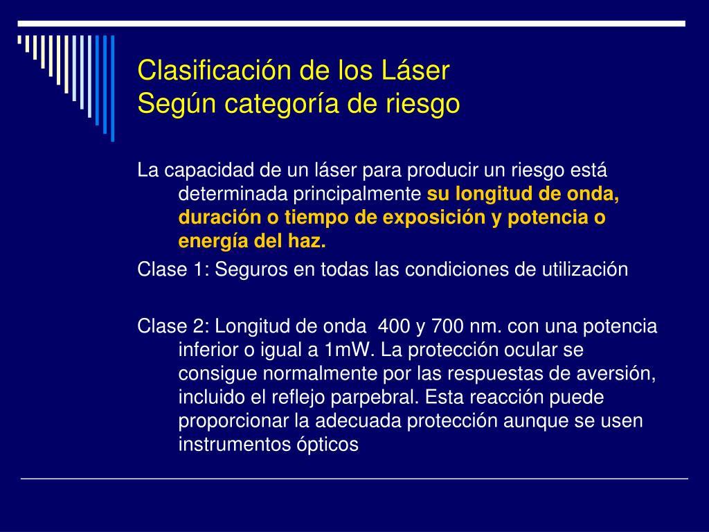Clasificación de los Láser