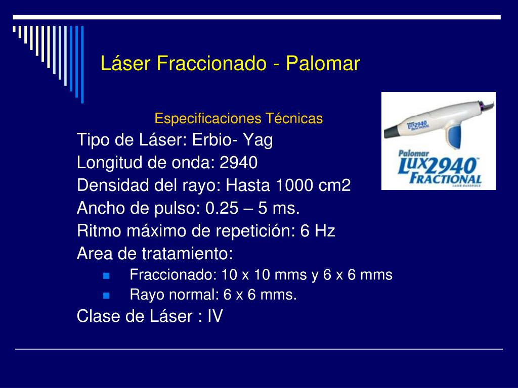 Láser Fraccionado - Palomar