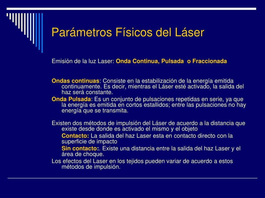 Parámetros Físicos del Láser