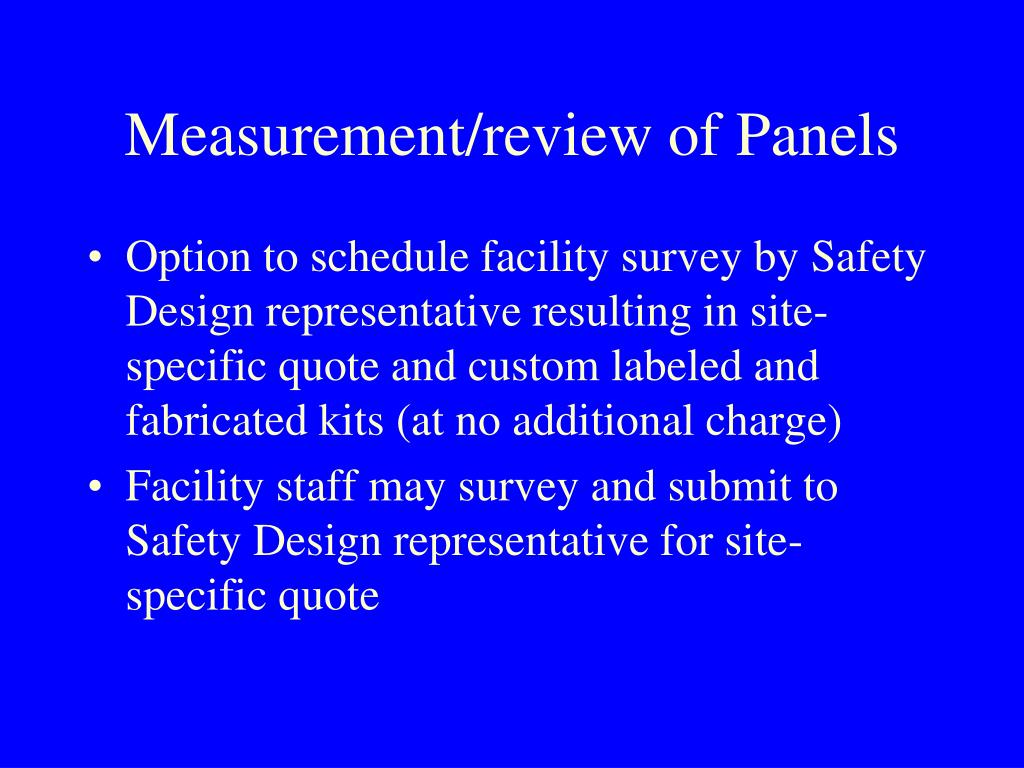 Measurement/review of Panels