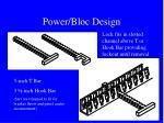 power bloc design