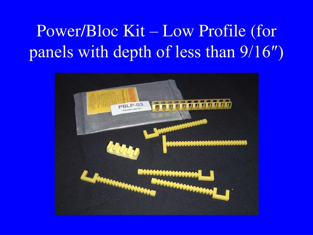 Power/Bloc Kit – Low Profile (for panels with depth of less than 9/16″)