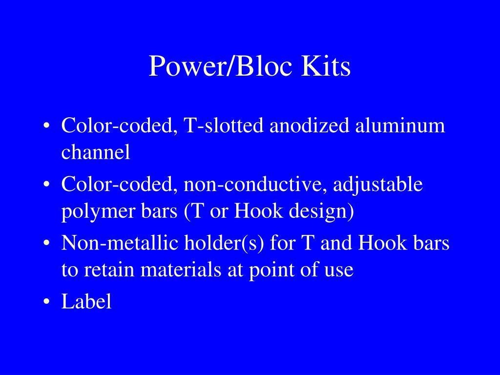 Power/Bloc Kits