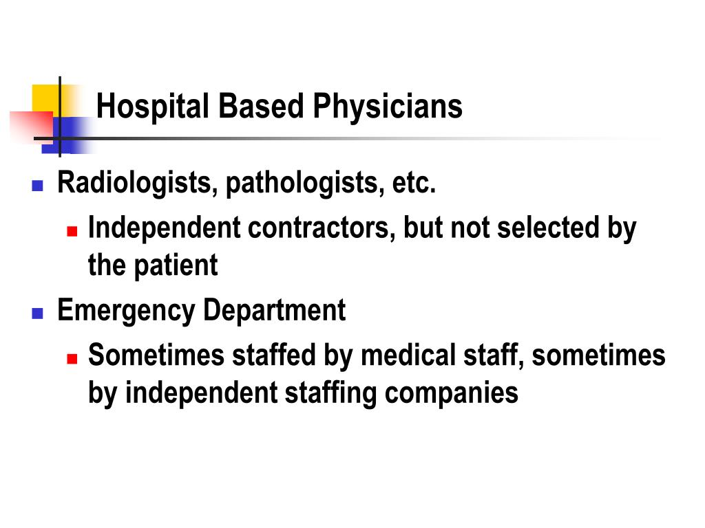 Hospital Based Physicians