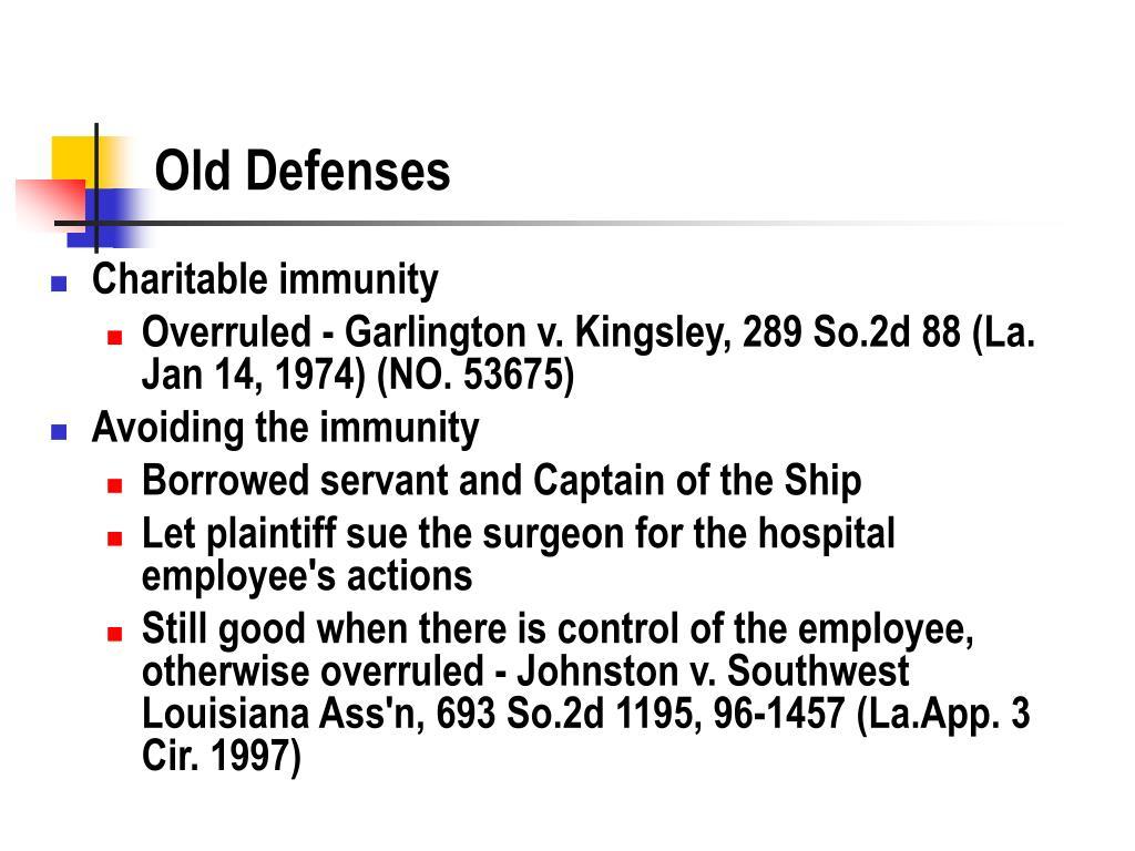 Old Defenses