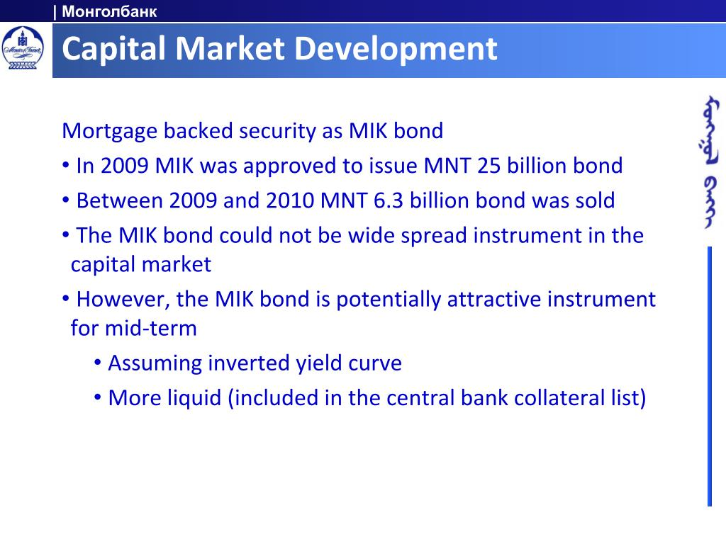 bond market development monetary and financial Section iv briefly discusses selected issues related to financial market development and economic development policy, namely the role of the government in the banking industry the role of the central bank, central bank independence and regulatory.