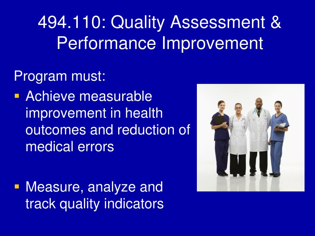 494.110: Quality Assessment & Performance Improvement