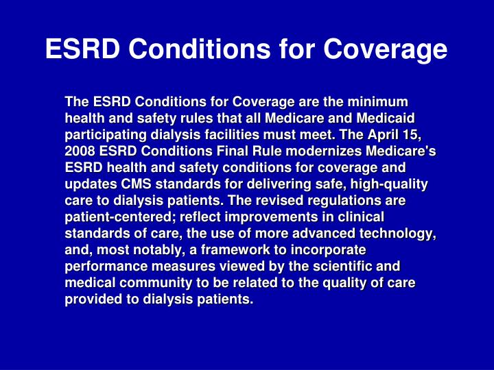 Esrd conditions for coverage
