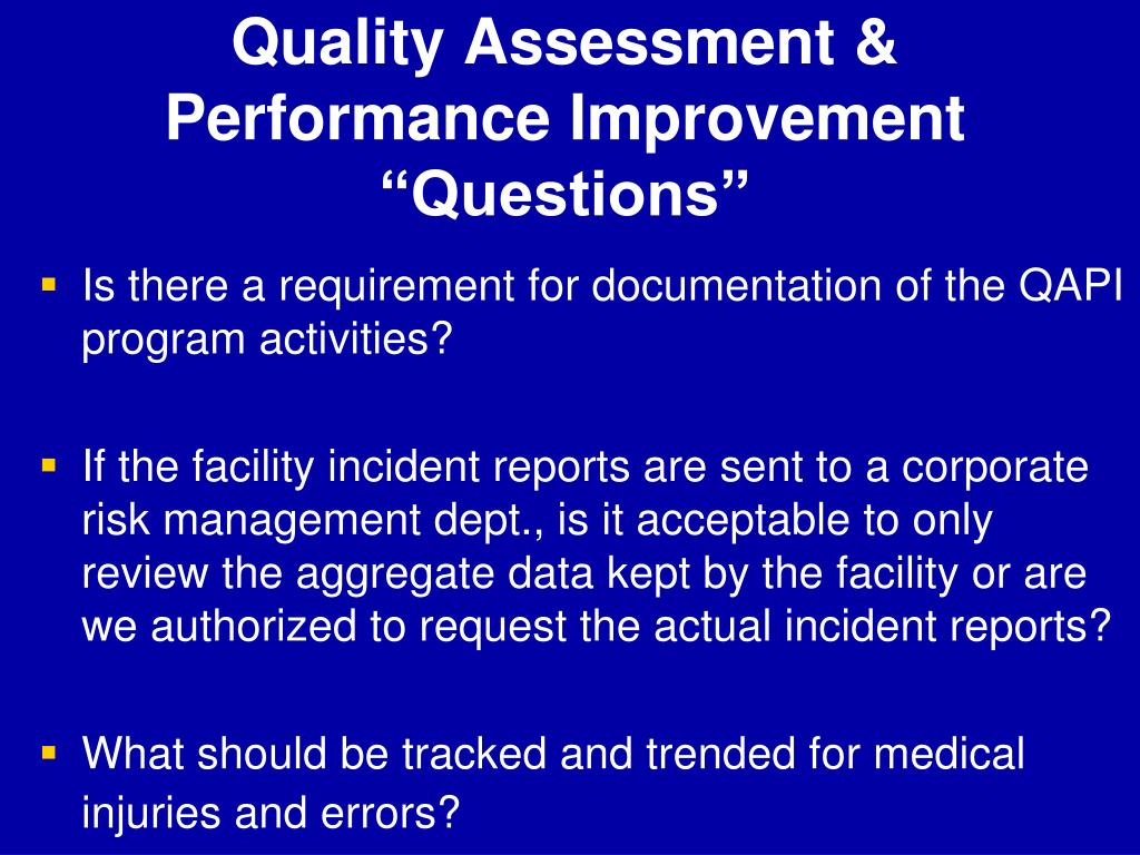 Quality Assessment & Performance Improvement