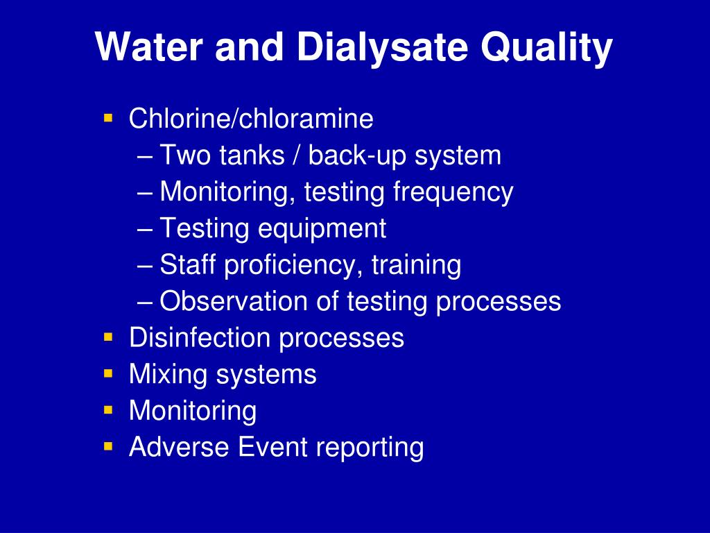 Water and Dialysate Quality