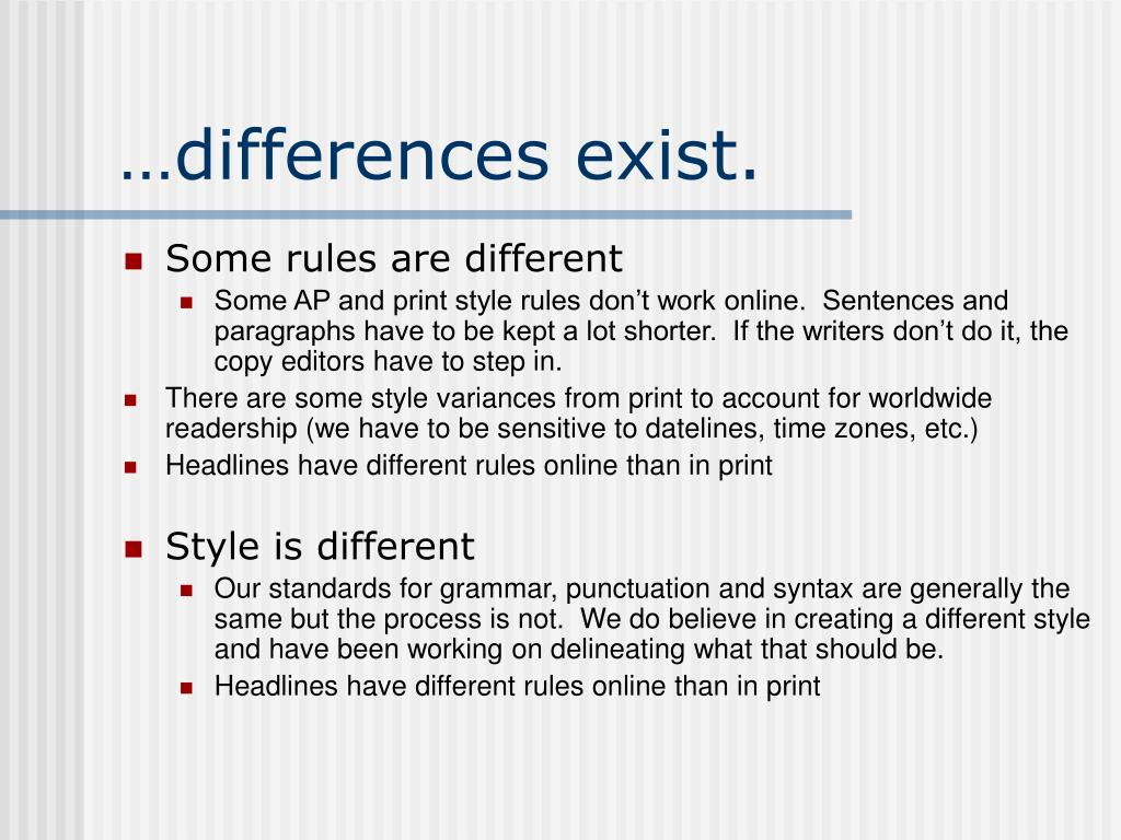 …differences exist.