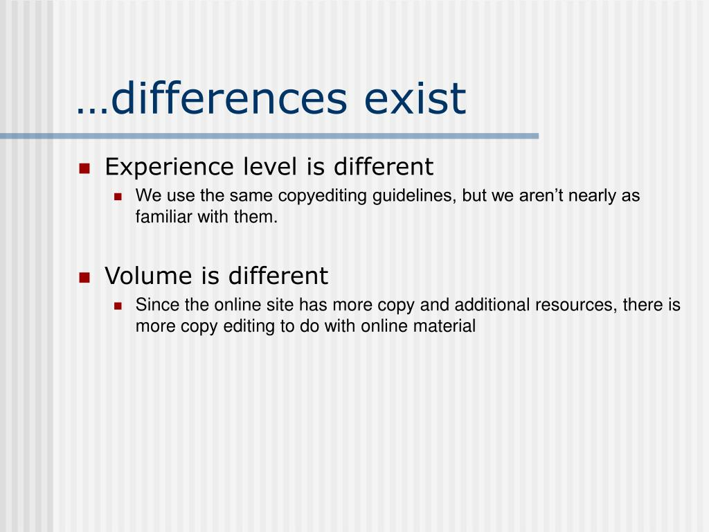 …differences exist