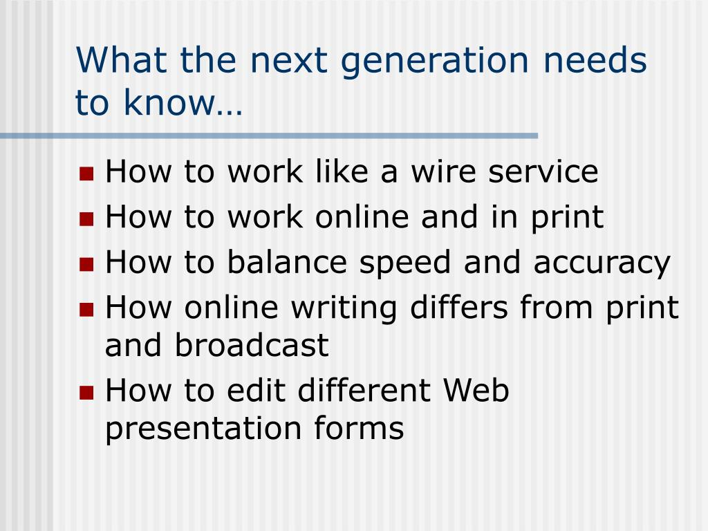 What the next generation needs to know…