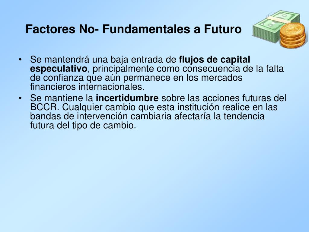 Factores No- Fundamentales a Futuro