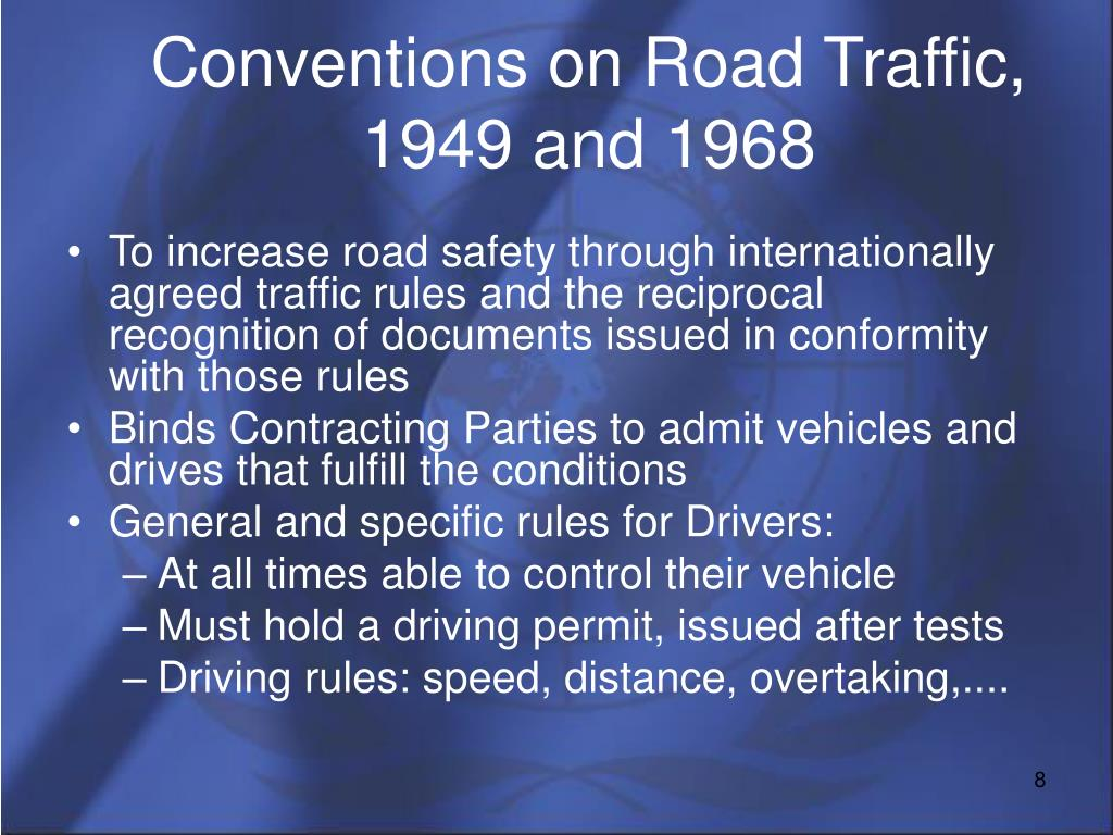 Conventions on Road Traffic, 1949 and 1968