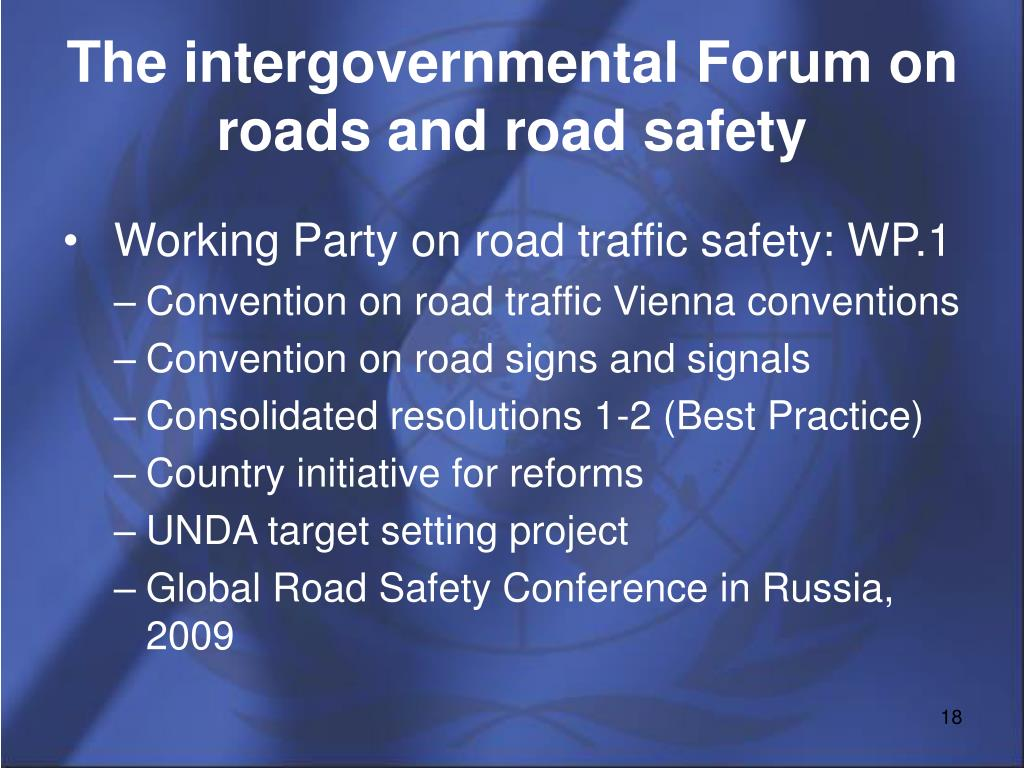 The intergovernmental Forum on roads and road safety
