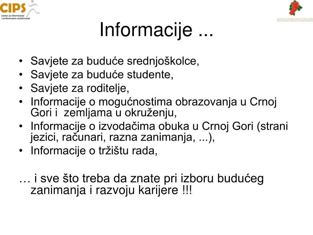 Informacije ...
