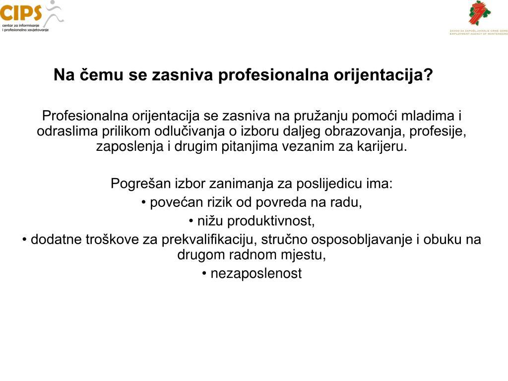 Na čemu se zasniva profesionalna orijentacija?