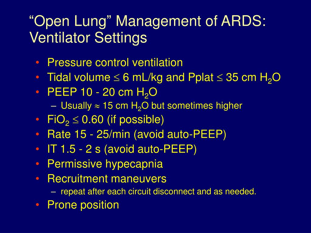 """Open Lung"" Management of ARDS: Ventilator Settings"