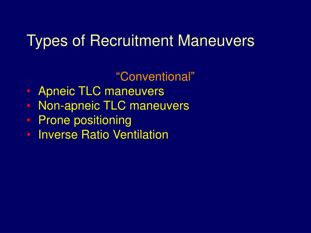 Types of Recruitment Maneuvers