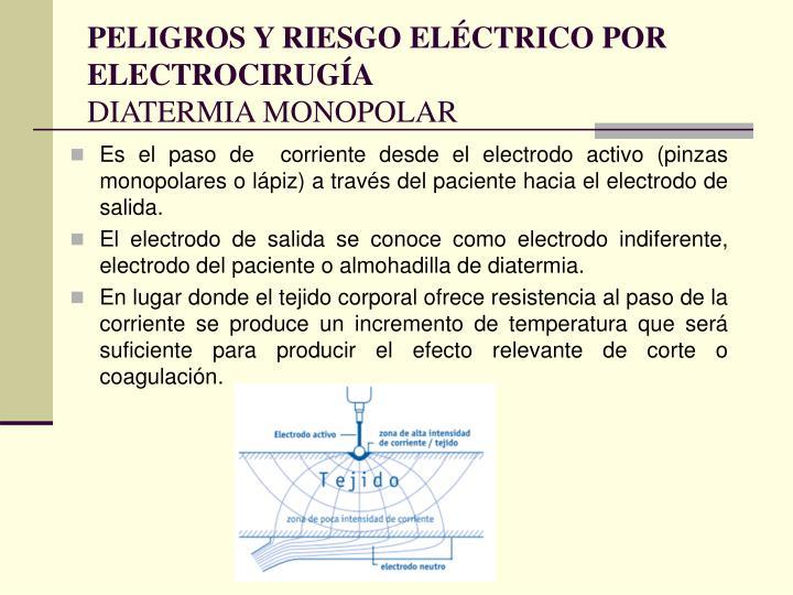 PELIGROS Y RIESGO ELÉCTRICO POR ELECTROCIRUGÍA