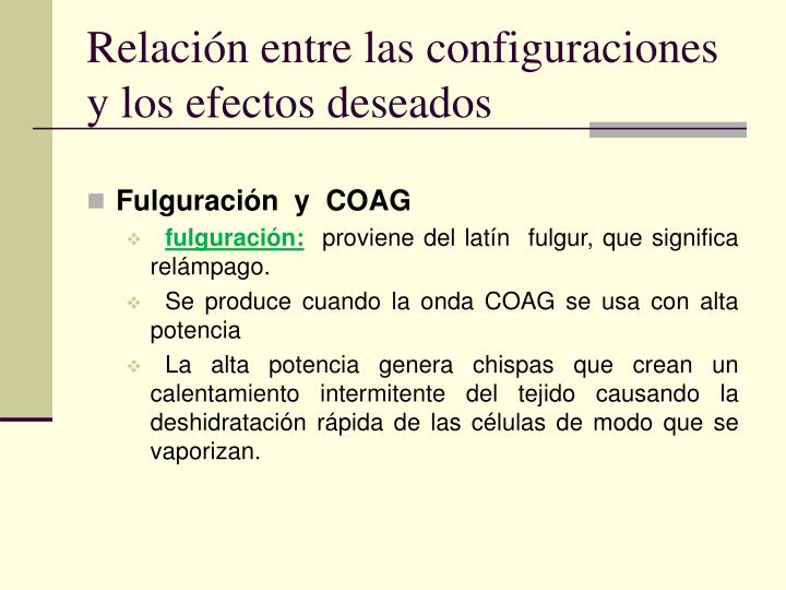 Relación entre las configuraciones y los efectos deseados