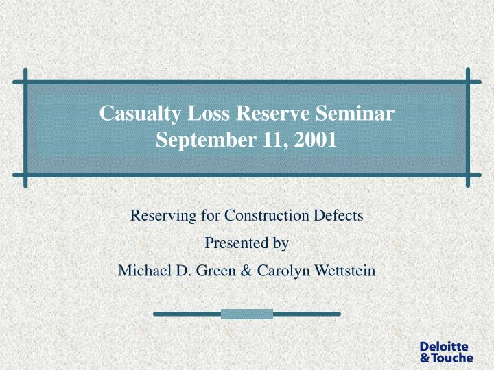 Casualty loss reserve seminar september 11 2001