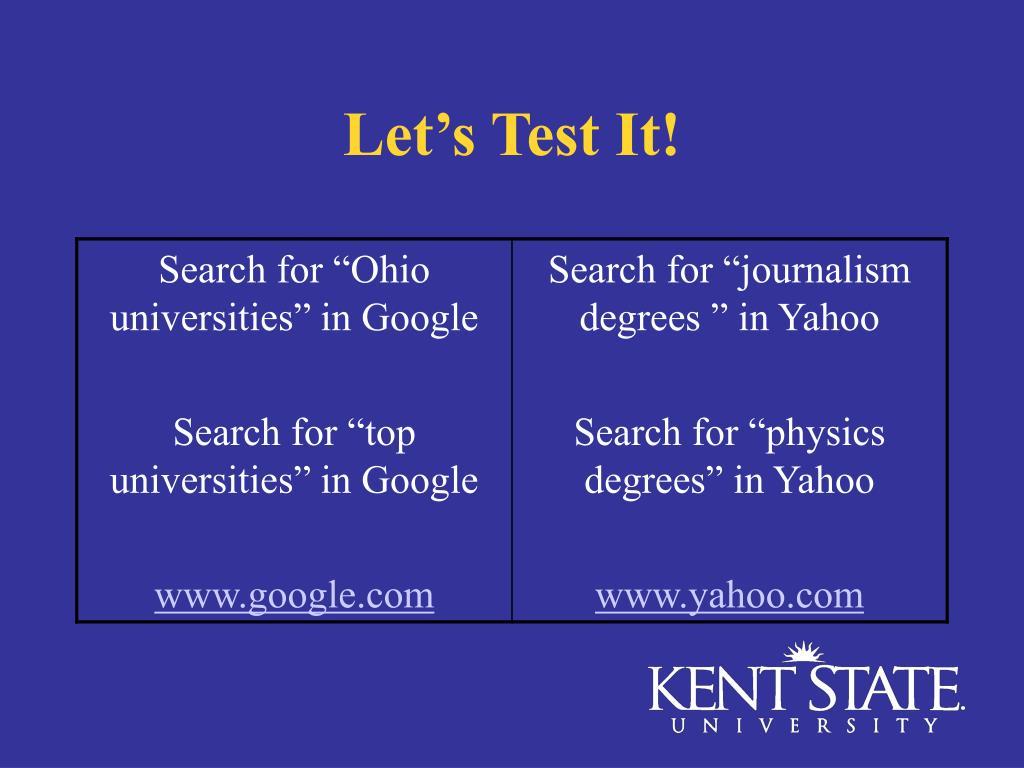 Let's Test It!