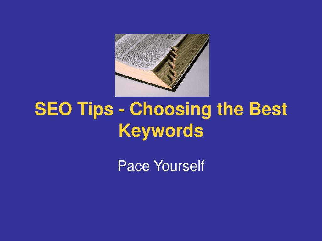 SEO Tips - Choosing the Best Keywords