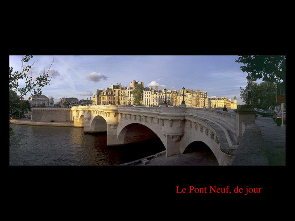 Le Pont Neuf, de jour