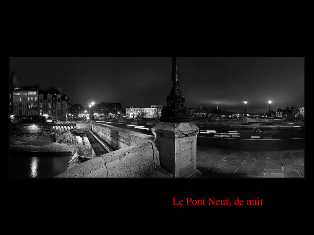 Le Pont Neuf, de nuit