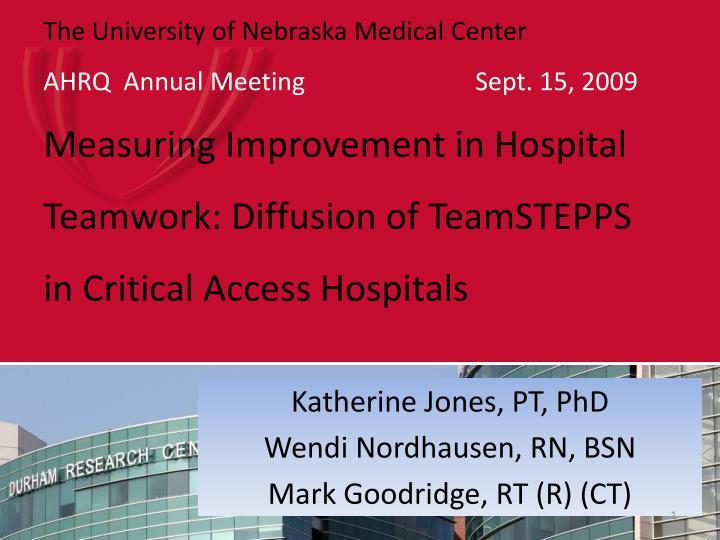 Katherine jones pt phd wendi nordhausen rn bsn mark goodridge rt r ct l.jpg