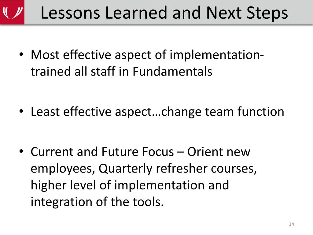 Lessons Learned and Next Steps
