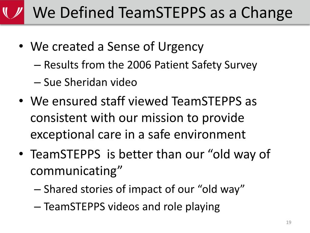 We Defined TeamSTEPPS as a Change